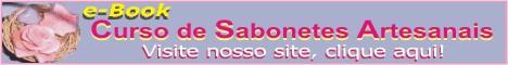 e-Book - Curso completo de Sabonetes Artesanais + Sais de Banho + Produtos de Banho e Higiene